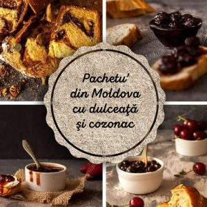 Pachetu' din Moldova Produse traditionale romanesti dulceata traditionala cozonac de casa #autenticro.eu